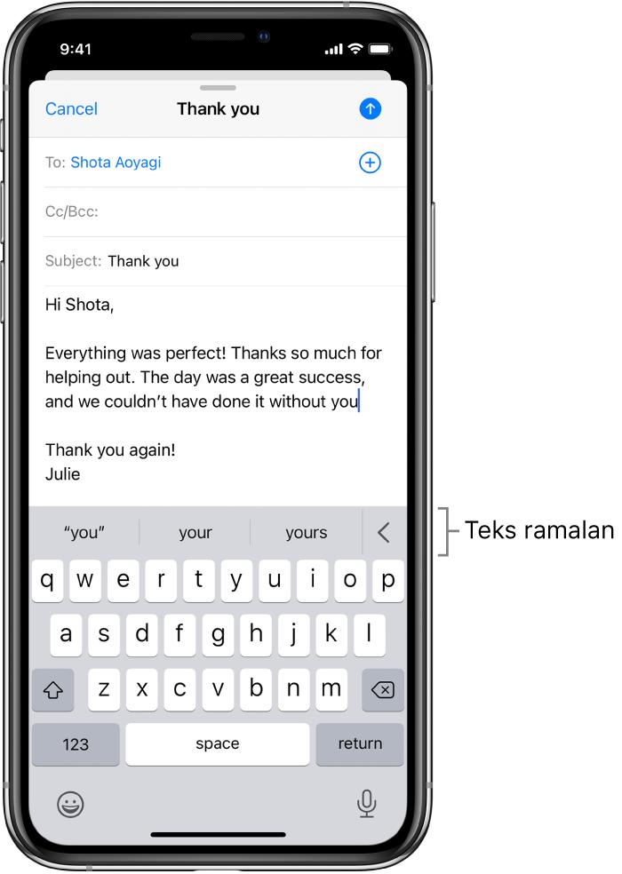 Mesej Mail menunjukkan e-mel sedang diedit, dengan cadangan untuk melengkapkan perkataan seterusnya.