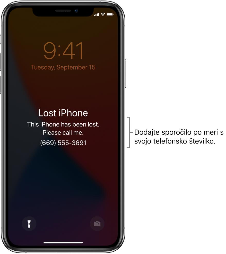 Zaklenjen zaslon naprave iPhone s sporočilom: »Lost iPhone. This iPhone has been lost. Please call me. (669) 555-3691.« Dodate lahko sporočilo po meri s svojo telefonsko številko.