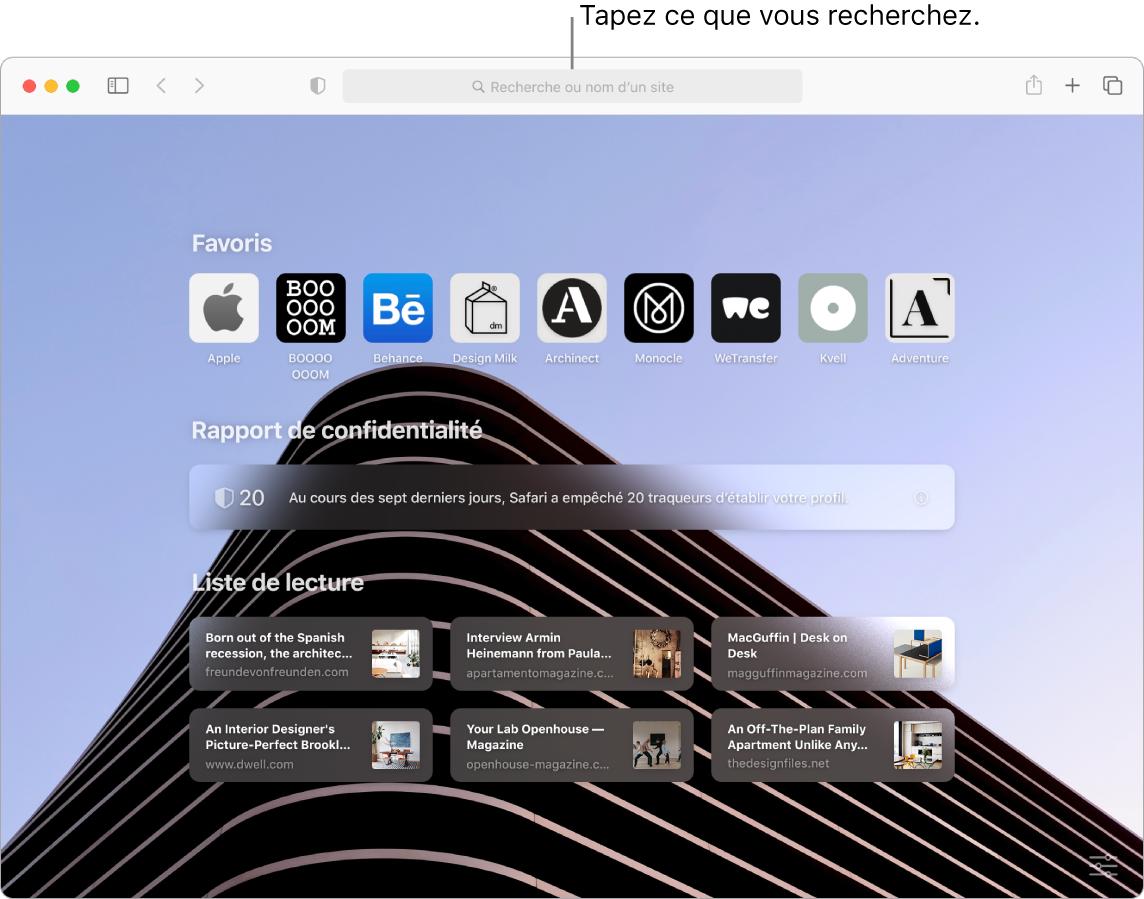 Fenêtre de Safari avec neuf éléments Favoris, un rapport de confidentialité et six sites de liste de lecture affichés, avec une légende pour le champ de recherche en haut de la fenêtre.