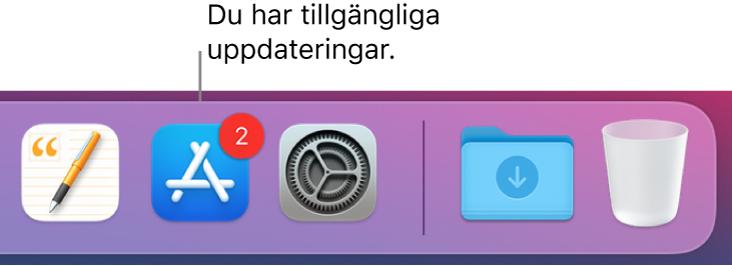 Ett område av Dock som visar symbolen för App Store med en bricka som anger att det finns tillgängliga uppdateringar.