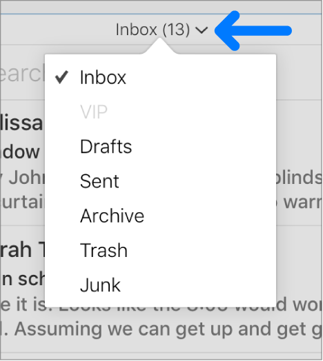 The pop-up menu above the message list with the folders Inbox, VIP, Drafts, Sent, Archive, Trash, and Junk.
