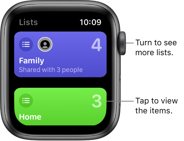 """The Reminder app's Lists screen showing two list buttons—Family and Home. Large numbers tell you how many reminders are in each list. The Family button includes the words """"Shared with 3 people."""" Tap a list to view the items in it, or turn the Digital Crown to see more lists."""