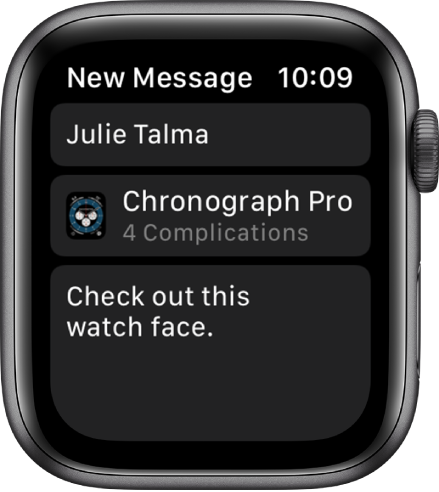 """The Apple Watch screen showing a watch face sharing message with the recipient's name at the top, the name of the watch face below, and below that, a message that says """"Check out this watch face."""""""