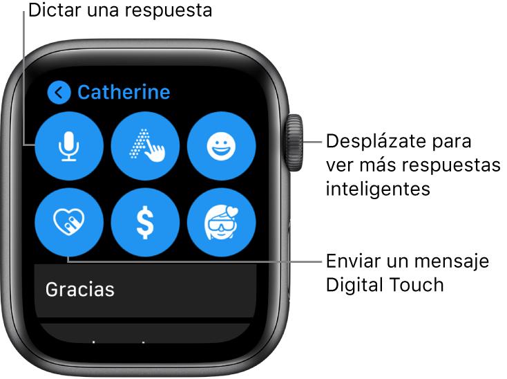 """Pantalla de respuesta con los botones Dictar, """"Escribir a mano"""", Emoji, """"DigitalTouch"""", """"ApplePay"""" y Memoji. Las respuestas inteligentes aparecen a continuación. Gira la corona DigitalCrown para ver más respuestas inteligentes."""