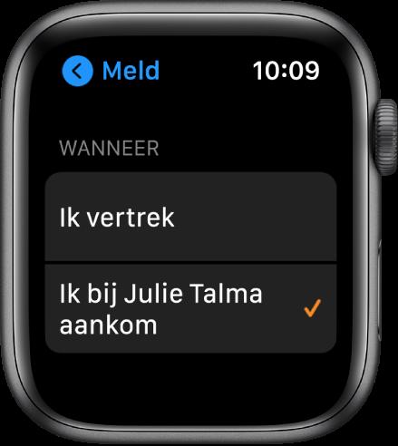 Het Meld-scherm in de Zoek personen-app. 'Wanneer ik bij Julie Talma aankom' is geselecteerd.
