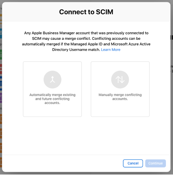"""The Apple Business Manager """"Connect to SCIM"""" window showing the two options for merging accounts."""