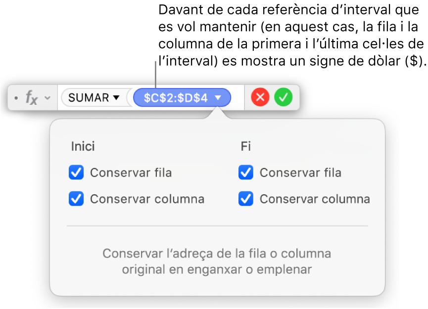 Fórmula que conserva les referències de fila i columna.