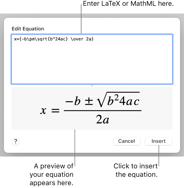 The Edit Equation dialogue, showing the quadratic formula written using LaTeX in the Edit Equation field, and a preview of the formula below.