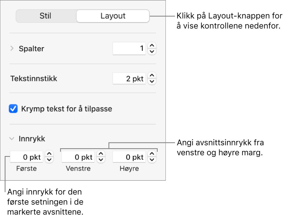 Layout-delen i Format-sidepanelet, som viser kontroller for å angi innrykk for første linje og avsnittsmarger.