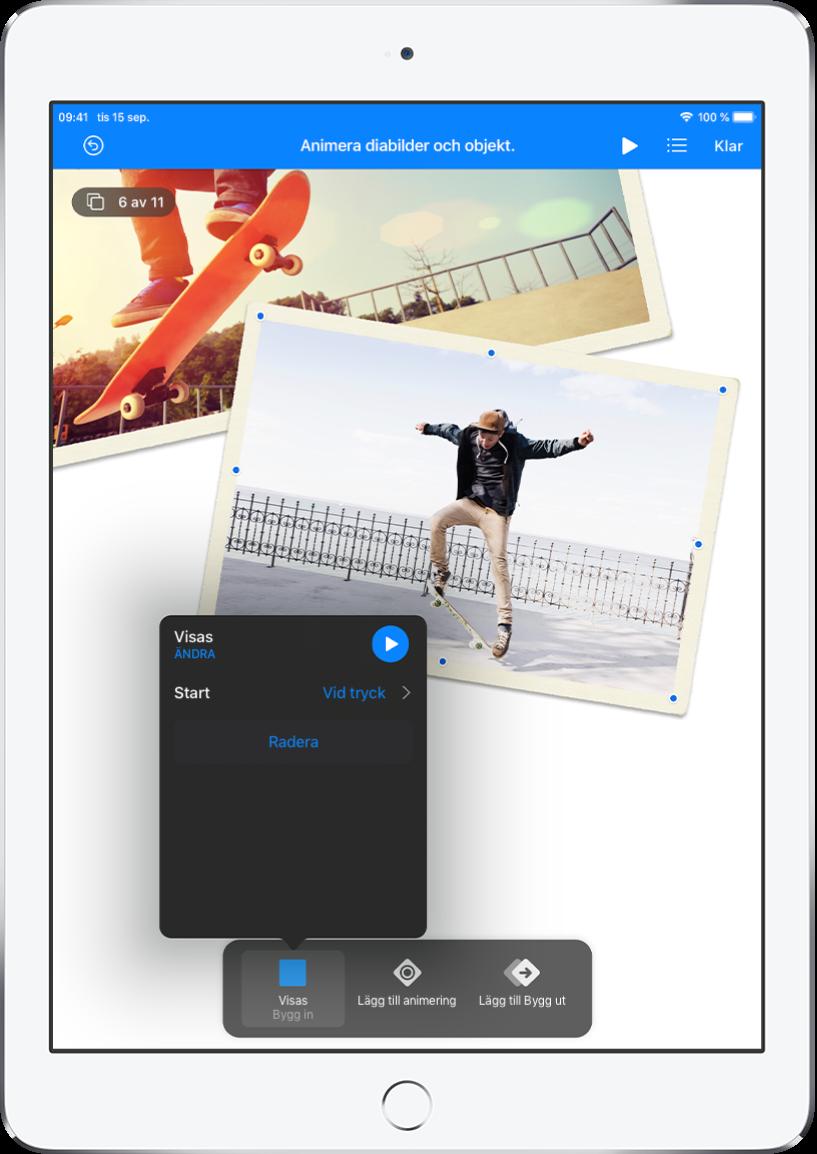 Animeringsreglage för objektet som är markerat på diabilden. Längst ned på skärmen finns en knapp för inbyggningseffekten som används samt knapparna Lägg till animering och Lägg till Bygg ut. På knappen Lägg till Bygg in visas en meny med alternativ för att redigera effekten Visas.