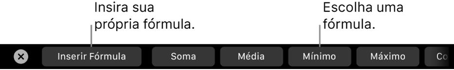 Touch Bar do MacBook Pro, com controles para inserir sua própria fórmula e escolher uma fórmula comumente usada.