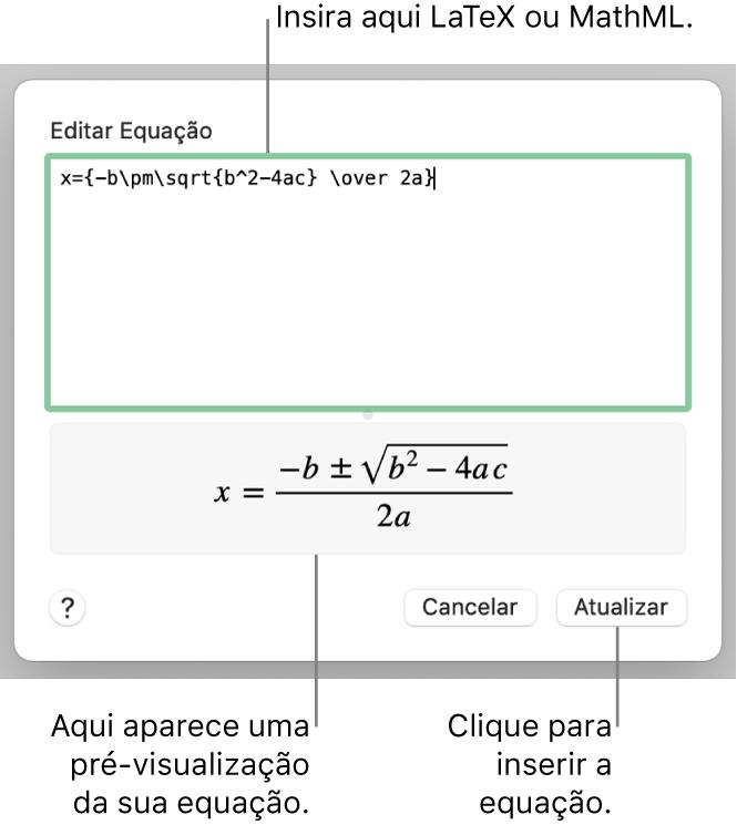 O diálogo Editar Equação, com a fórmula quadrática escrita com LaTeX no campo Editar Equação e uma pré-visualização da fórmula abaixo.