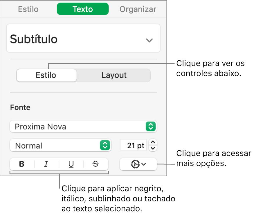 Controles Estilo na barra lateral, com chamadas para os botões Negrito, Itálico, Sublinhado e Tachado.