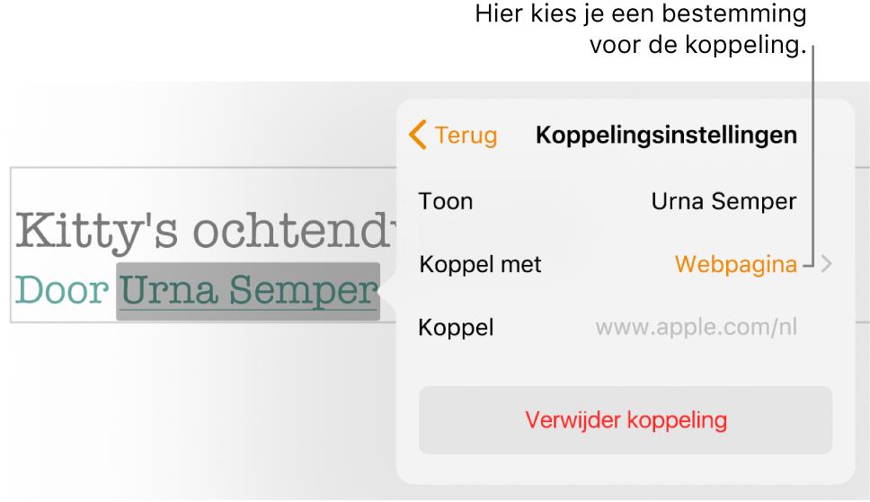 De regelaars voor linkinstellingen met een veld 'Tekst', 'Koppel met' (ingesteld op 'Webpagina') en een veld 'Link'. Onder aan de regelaars staat de knop 'Verwijder link'.