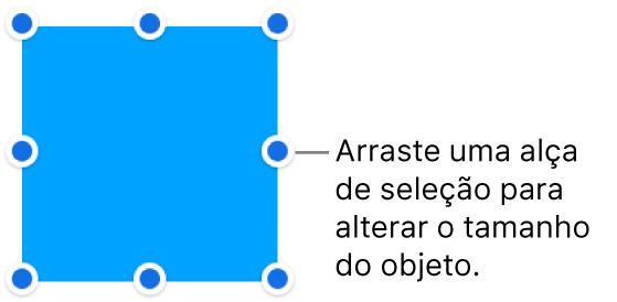 Objeto com pontos azuis na borda para alterar o tamanho do objeto.