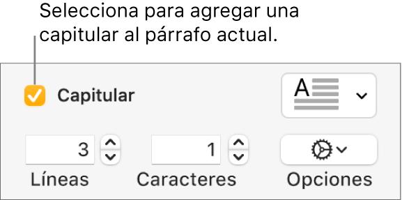 Se selecciona la casilla Capitular y un menú desplegable aparece a la derecha; un conjunto de controles para definir la altura de la línea, el número de caracteres y otras opciones aparece debajo.