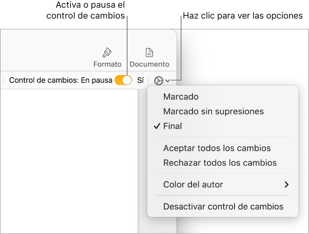 """El menú de opciones de control de cambios con """"Desactivar control de cambios"""" en la parte inferior y mensajes en """"Control de cambios: Activado"""" y """"En pausa""""."""