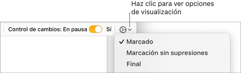 """El menú de opciones de revisión con """"Marcación"""", """"Marcación sin supresiones"""" y """"Final""""."""