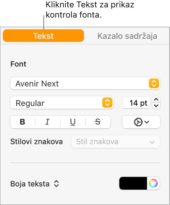 Rubni stupac Formatiraj s odabranom karticom Tekst i kontrolama fonta za promjenu fonta, veličine fonta i dodavanje stilova znaka-