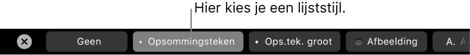 De TouchBar op een MacBookPro met regelaars voor het kiezen van een lijststijl.