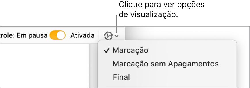 O menu de opções de revisão mostrando Marcação, Marcação Sem Exclusão e Final.