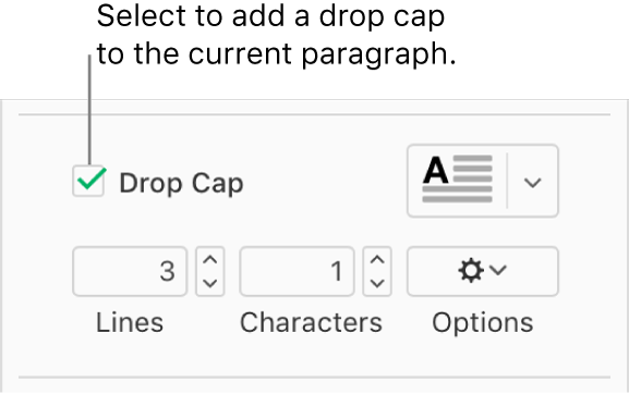 The Drop Cap checkbox is selected, and a pop-up menu appears to its right; controls for setting the line height, number of characters, and other options appear below it.