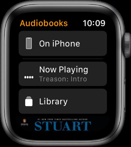 """""""AppleWatch"""" ekranas """"Audiobooks"""", kurio viršuje rodomas mygtukas """"On iPhone"""", žemiau – """"Now Play"""" ir """"Library"""" mygtukai, o apačioje – garsaknygės viršelio iliustracijos dalis."""