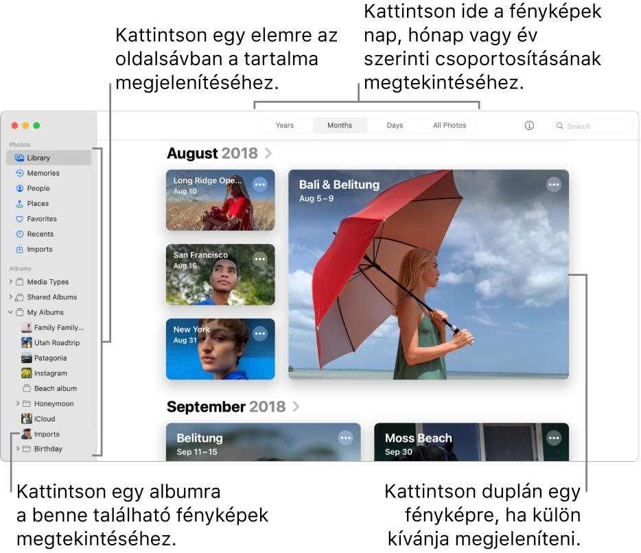 A Fotók ablaka; az eszközsoron a Hónapok van kijelölve, és az ablak fő területén megjelenő fotók hónap szerint vannak rendezve. Balra az oldalsáv látható, ahol kijelölhet albumokat és projekteket.