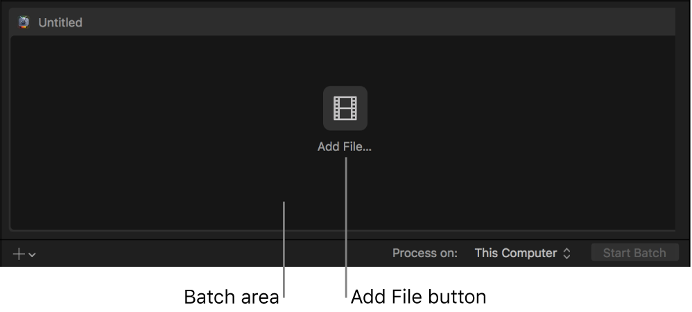 Batch area showing Add File button