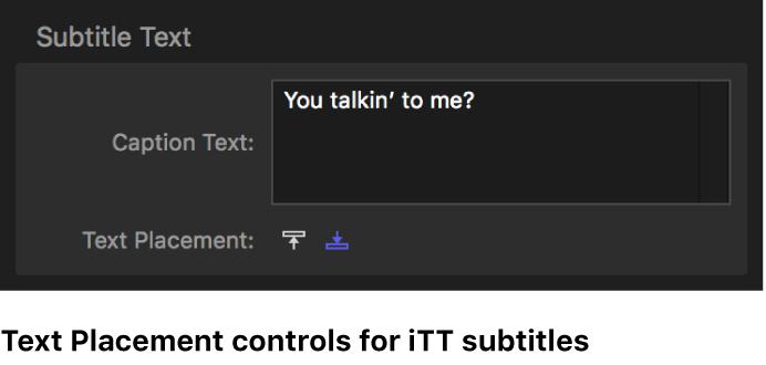 Controles de colocación de texto para subtítulos ITT