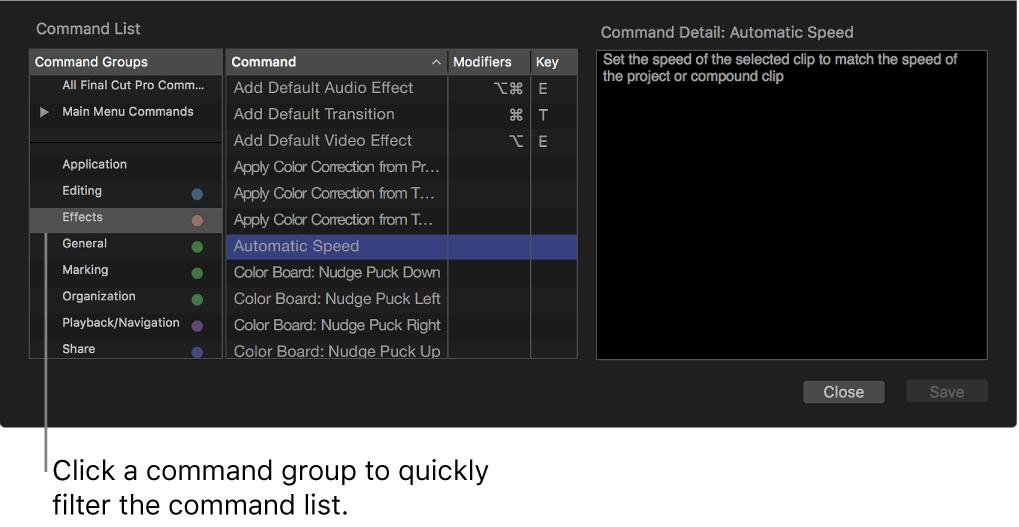 Fenêtre de l'éditeur de commandes affichant les commandes et les raccourcis du groupe de commandes sélectionné