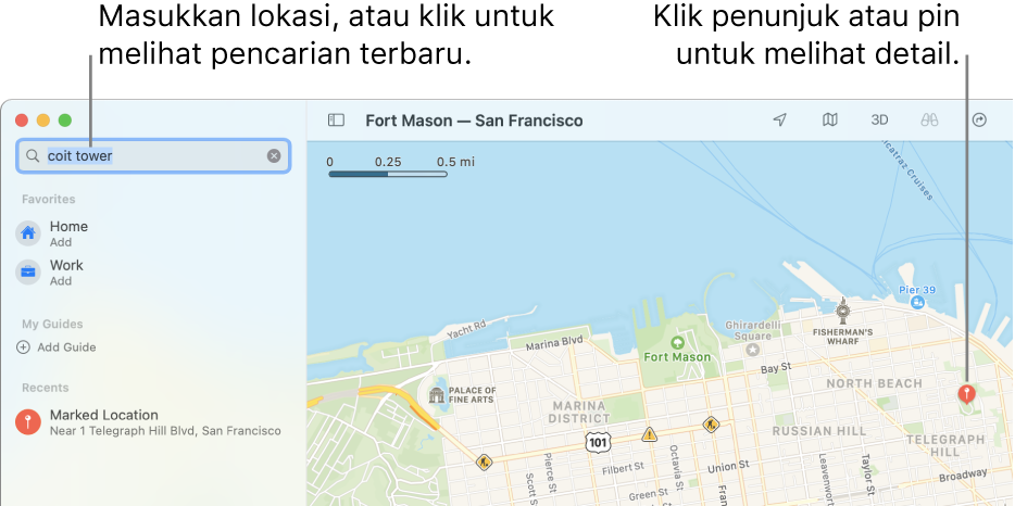 Masukkan lokasi di bidang pencarian atau klik bidang pencarian untuk melihat pencarian terbaru. Klik penanda atau pin untuk melihat detail.