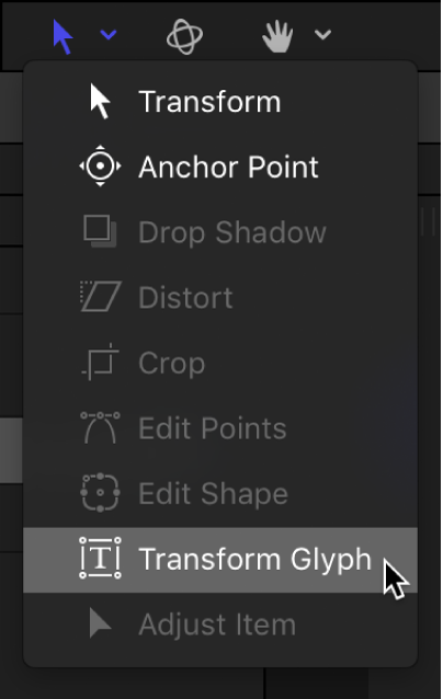 Selecting the Transform Glyph tool from the 2D tools pop-up menu