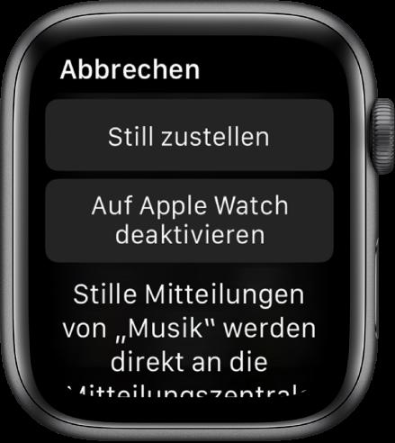 """Einstellungen für Mitteilungen auf der Apple Watch. Die Taste """"Still zustellen"""" befindet sich oben und darunter befindet sich die Taste """"Auf der AppleWatch deaktivieren""""."""