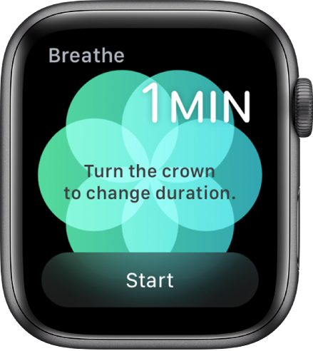 The Breathe app screen showing a duration of one minute at the top right, and the Start button at the bottom.