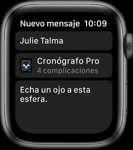 """La pantalla del AppleWatch, con un mensaje para compartir una esfera con el nombre del destinatario arriba, el nombre de la esfera abajo y un mensaje que dice """"Echa un ojo a esta esfera""""."""