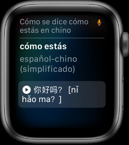 """La pantalla Siri con las palabras """"Cómo se dice qué tal en chino"""" arriba. Debajo aparece la traducción en chino simplificado."""