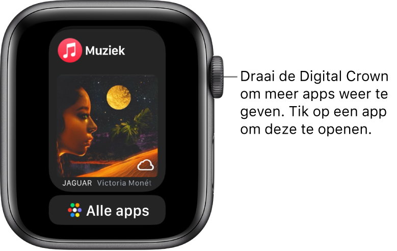 Het Dock met de Muziek-app, met daaronder een knop 'Alle apps'. Draai de DigitalCrown om meer apps weer te geven. Tik op een app om deze te openen.