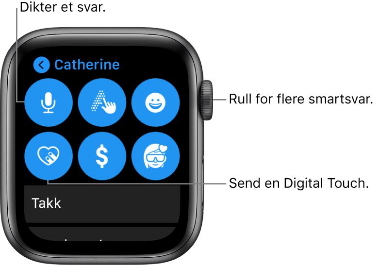 Svarskjermen viser knappene Dikter, Skrible, Emoji, Digital Touch, ApplePay og Memoji. Hurtigsvar vises nedenfor. Skru på Digital Crown for å se flere hurtigsvar.