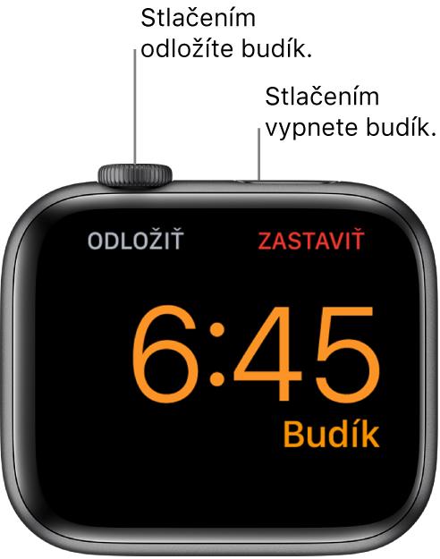Apple Watch položené naboku. Na obrazovke je zobrazený budík, ktorý sa práve spustil. Pod korunkou Digital Crown je nápis Odložiť. Pod bočným tlačidlom je nápis Zastaviť.