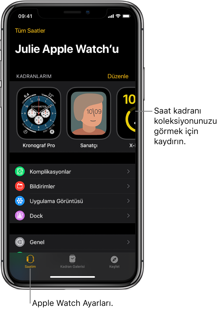 Üst tarafta saat kadranlarını ve altta ayarları gösteren Saatim ekranı açık olarak iPhone'daki AppleWatch uygulaması. Apple Watch uygulaması ekranının en altında üç sekme var: Soldaki sekme Apple Watch ayarlarını yapmak için gittiğiniz Saatim; yanındaki, kullanılabilir saat kadranlarını ve komplikasyonları keşfedebileceğiniz Kadran Galerisi ve diğeri, Apple Watch hakkında daha fazla bilgi edinebileceğiniz bir yer olan Keşfet sekmesi.