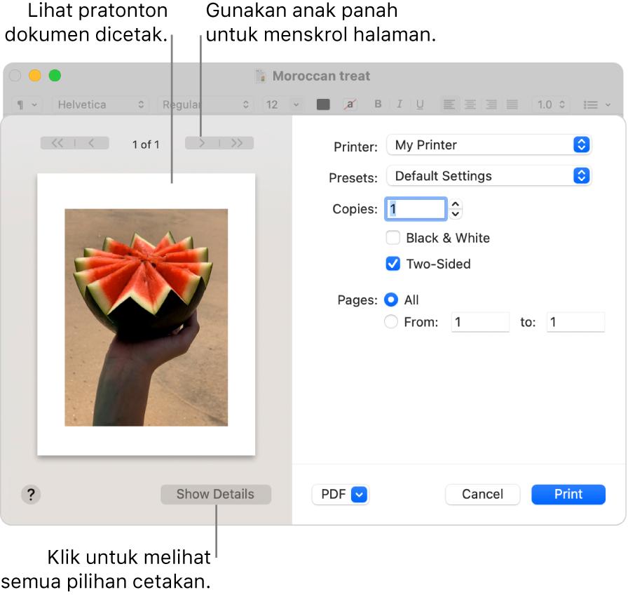 Dialog Cetak menunjukkan pratonton kerja cetak anda. Klik butang Tunjukkan Butiran untuk melihat semua pilihan cetak.