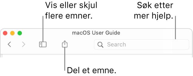 Et hjelpvindu som viser knappene i verktøylinjen for å skjule eller vise innholdsfortegnelsen og dele et emne, og søkefeltet for å søke etter emner.