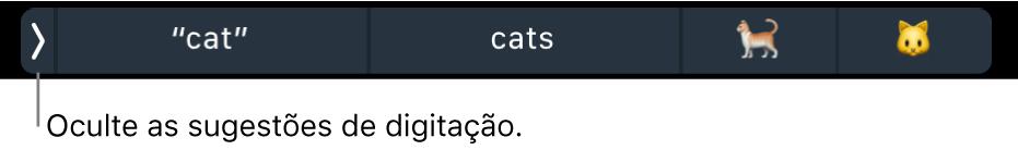 Sugestões de digitação mostrando palavras e emojis, e o botão de ocultar as sugestões de digitação à esquerda.