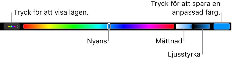 TouchBar med reglage för nyans, mättnad och ljusstyrka för läget HSB. Längst till vänster finns knappen för att visa alla lägen. Till höger finns knappen för att spara en anpassad färg.