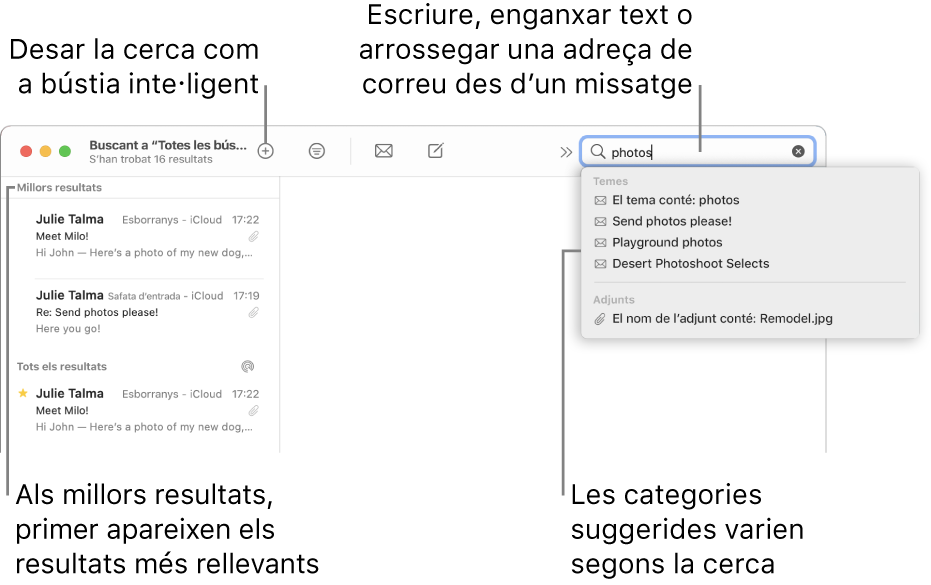 """La bústia on es fa la cerca es ressalta a la barra de cerca. Per buscar en una altra bústia, fes clic al seu nom. Pots escriure o enganxar text al camp de cerca, o arrossegar una adreça de correu des d'un missatge. Mentre escrius, els suggeriments apareixen sota el camp de cerca. S'organitzen en categories, com ara Tema o Adjunts, en funció del text de la cerca. """"Millors resultats"""" posa els resultats més rellevants primer."""