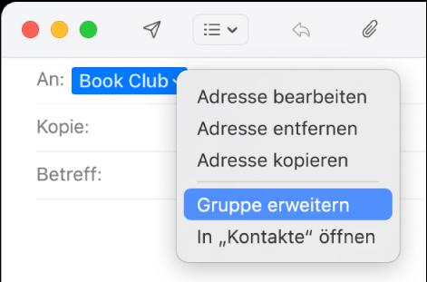 """E-Mail mit einer Gruppe im Feld """"An"""" und dem Einblendmenü mit dem Befehl """"Gruppe erweitern."""