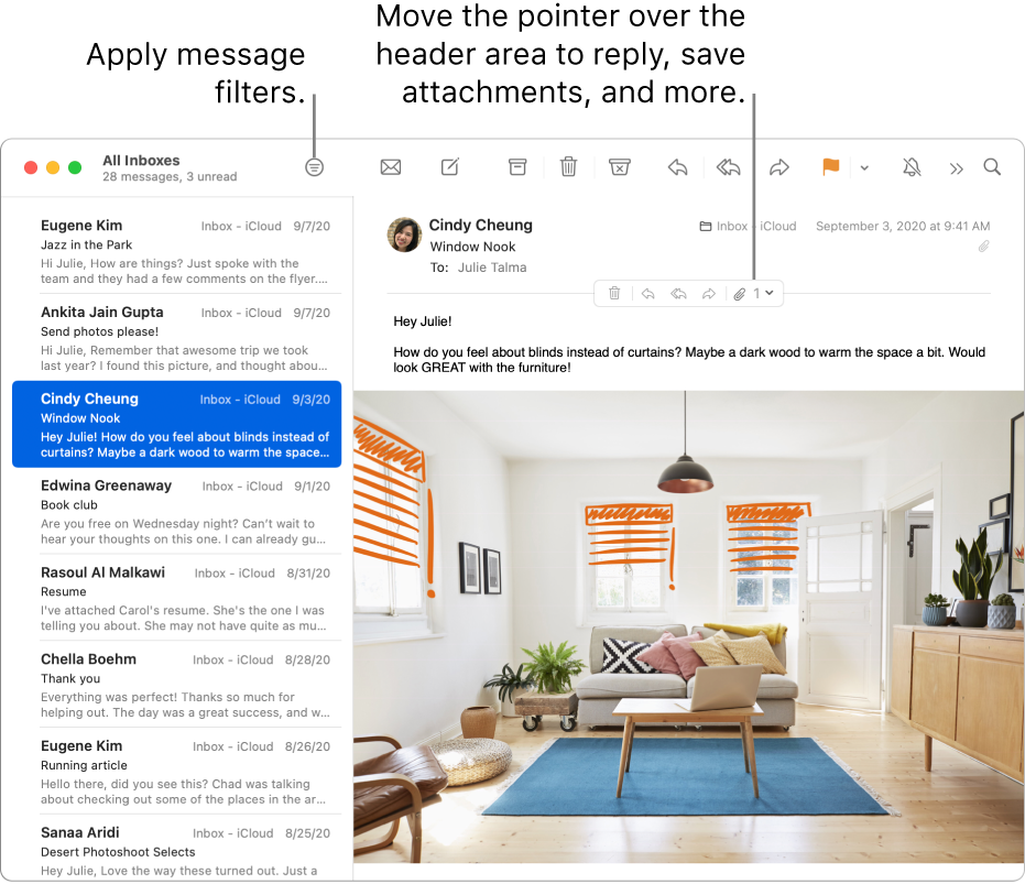 The Mail window. Click the Filter button in the toolbar to apply message filters. To reveal buttons for replying, saving attachments, and more, move the pointer over the header area of a message.