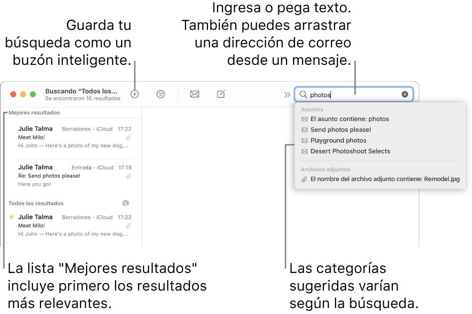"""El buzón en que se busca aparece resaltado en la barra de búsqueda. Para buscar en otro buzón, haz clic en su nombre. Puedes escribir o pegar texto en el campo de búsqueda, o arrastrar una dirección de correo electrónico desde un mensaje. A medida que escribes, aparecen sugerencias bajo el campo de búsqueda. Están organizadas en categorías, como Asunto o Archivos adjuntos, dependiendo del texto de búsqueda. La lista """"Mejores resultados"""" muestra primero los resultados más relevantes."""