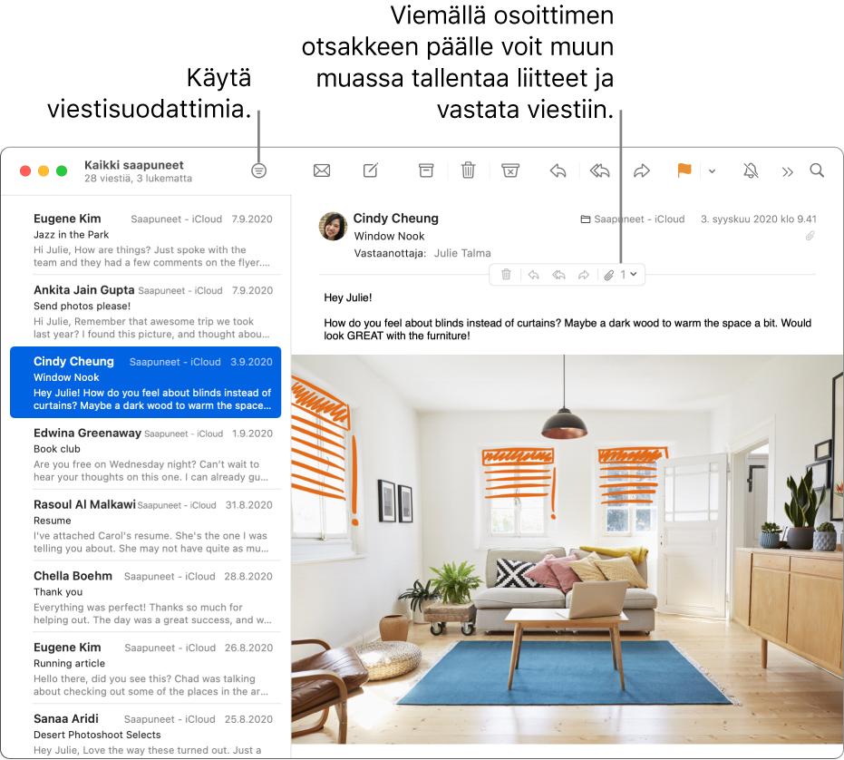 Mail-ikkuna. Käytä viestisuodattimia klikkaamalla työkalupalkin Suodata-painiketta. Siirrä osoitin viestin otsakealueen päälle, niin näet esimerkiksi painikkeet vastaamiseen ja liitteiden tallentamiseen.